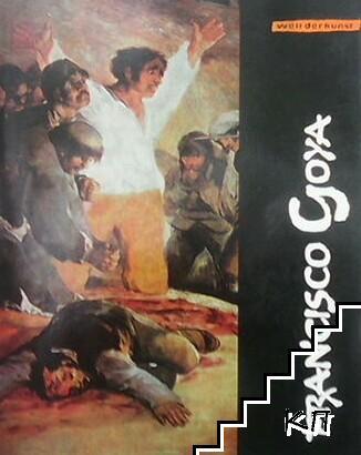 Welt der kunst: Francisco Goya
