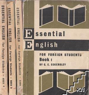 Essential English for Foreign Students. Book 1-4 by C. E. Eckersley