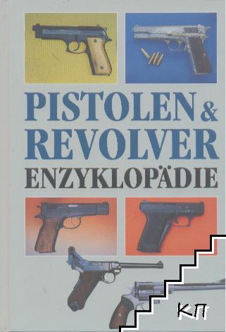Pistolen & Revolver Enzyklopädie