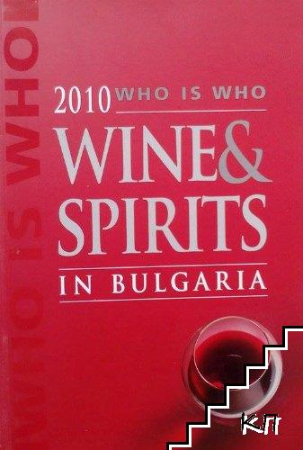 2010: Who is who wines & spirits in Bulgaria