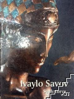 Ivaylo Savov sculptures