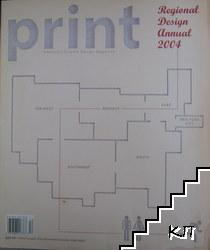 Print. Regional Design Annual. Vol. 1 / 2004