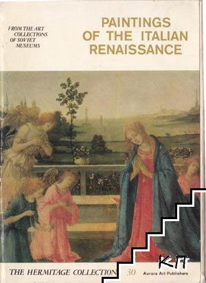 Peintings of the Italian renaissance. Vol. 30 / Живопись итальянского возрождения. Вып. 30