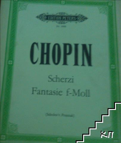 Chopin. Scherzi. Fantasie f-Moll