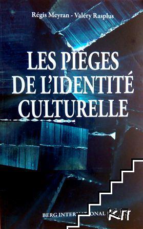 Les pieges de l'identite culturelle