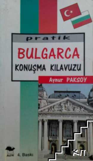 Praktik Bulgarca konuşma kılavuzu