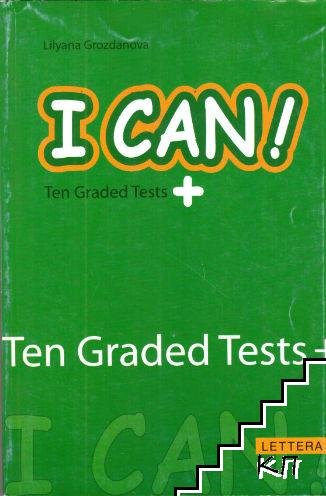 I Can! Ten Graded Tests +