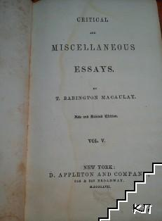 Critical and Miscellaneous Essays. Vol. 5