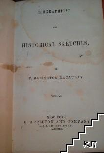 Biographical and historical sketches. Vol. 6