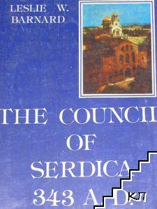 The Council of Serdica 343 A. D