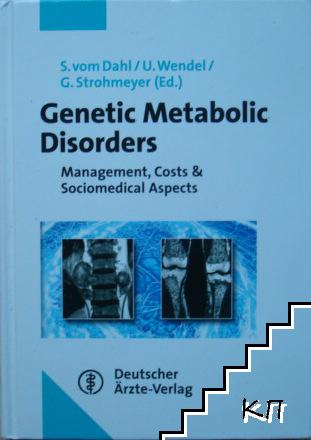 Genetic metabolic disorders: Management, costs & sociomedical aspects