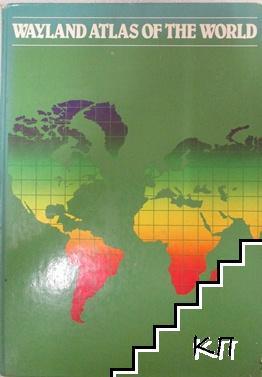 Wayland Atlas of the World