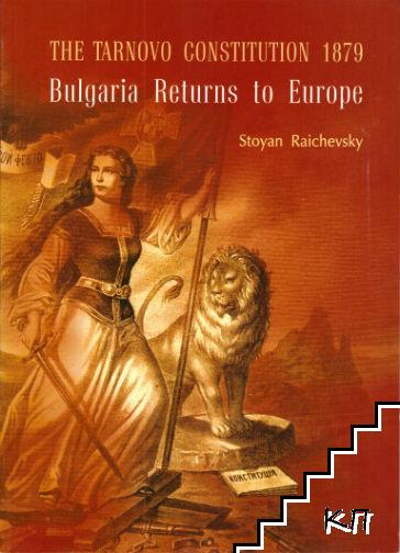 The Tarnovo constitution 1879: Bulgaria returns to Europe