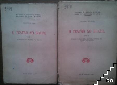 O Teatro no Brasil. Tomo 1-2