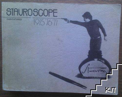 Stauroscope 1975-1977
