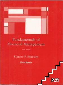 Test Bank. Fundamentals of Financial Management