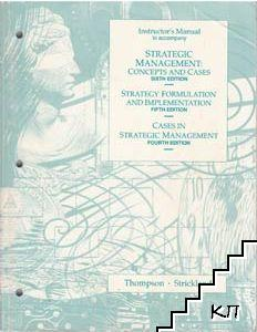 Strategic Management: Concept and Cases / Strategy Formulation and Implementation / Casis in Stategic Management