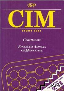 CIM: Certificate. Financial Aspects of Marketing