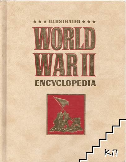 Illustrated World War II. Volume 2: Encyclopedia