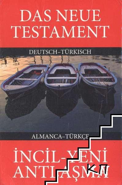 Das Neue Testament Deutsch - Türkisch