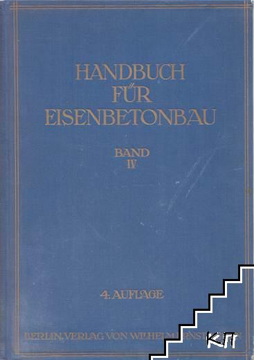 Handbuch für Eisenbetonbau. Band IV