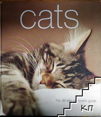 Cats: The Ultimate cat Lover's Guide
