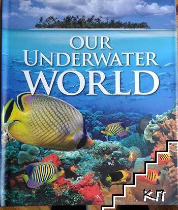 Our Underwater World