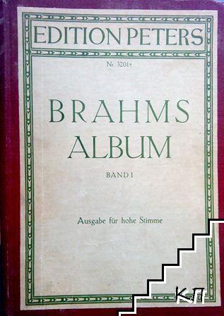 Brahms Album: Lieder für eine Singstimme mit Klavierbegleitung. Band 1: Ausgabe für hohe Stimme