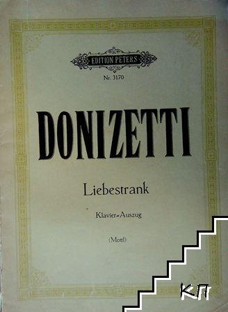 Der Liebestrank: Komische Oper in zwei Aufzügen