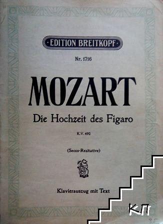 Die Hochzeit des Figaro: Komische Oper in vier Akten
