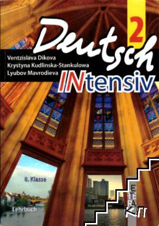 Deutsch Intensiv 2: Lehrbuch