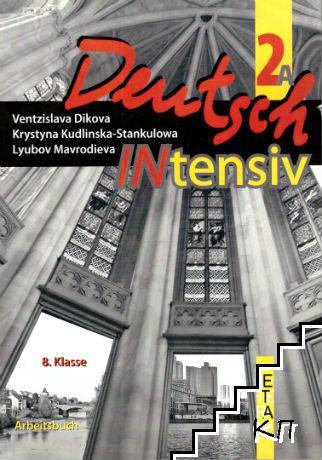 Deutsch Intensiv 2: Arbeitsbuch