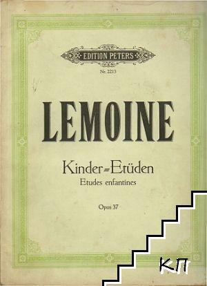 Kinder-Etüden für Klavier / Études enfantines pour piano: Opus 37
