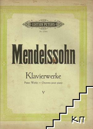 Klavierwerke / Piano Works / Oeuvres pour piano. Vol. 5