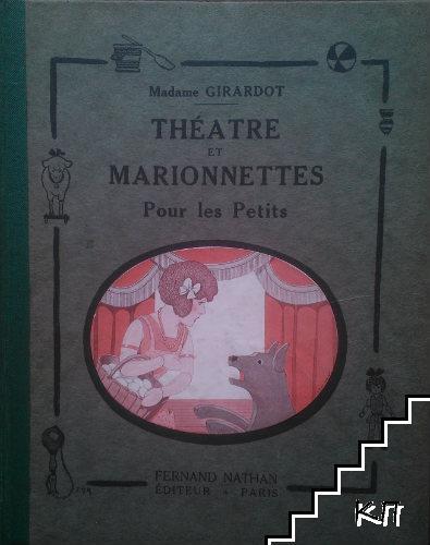 Théatre et Marionnettes. Pour les Petits