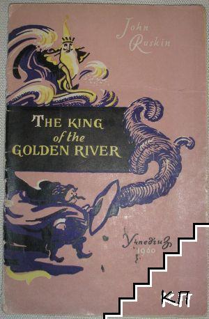 The king of the Golden River / Король Золотой реки