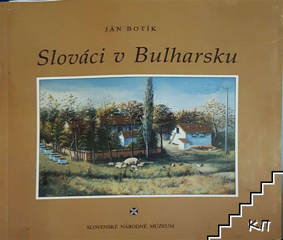 Slováci u Bulharsku