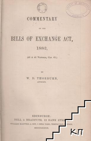 Commentary on the Bills of Exchange Act, 1882
