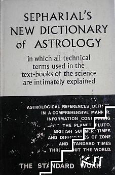 Sepharial's New Dictionary of Astrology
