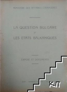 Българскиятъ въпрос и балканските държави / La question bulgare et les etats balkaniques