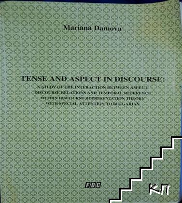 Tense and Aspect in Discourse