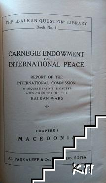 Carnegie endowment international peace / Le mouvement revolutionnaire en Macedoine / Сръбски признания за Македония / Le regime Serbe