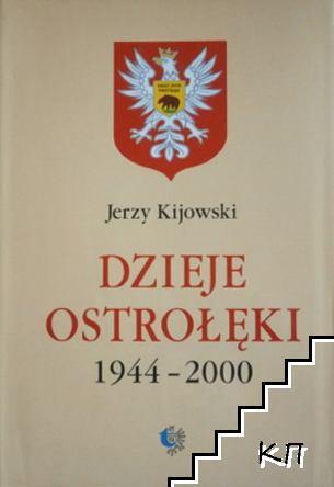 Dzieje Ostrołęki 1944-2000