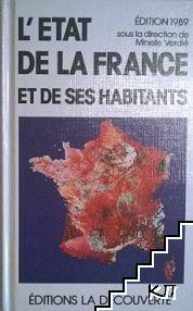 L'Etat De La France Et De Ses Habitants