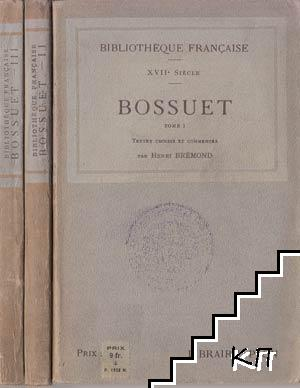 Bossuet. Tome 1-3