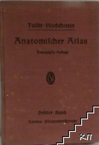 Toldts Anatomischer Atlas für Studierende und Ärzte. Bänd 1-3