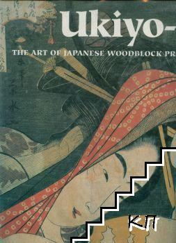 Ukiyo-e: the Art of Japanese woodblock prints