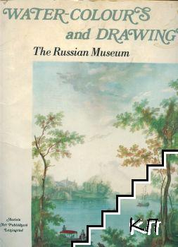 Water-colours and Drawings. The Russian Museum