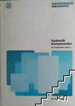 Mobil Hidraulik Komponenten. Der Hydrauliker. Band 1