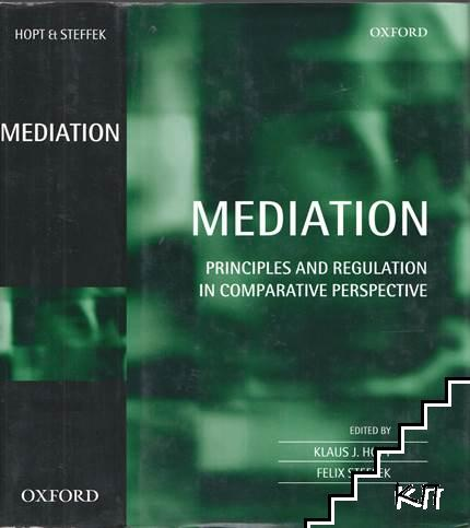 Mediation. Principles and Regulation in Comparative Perspective